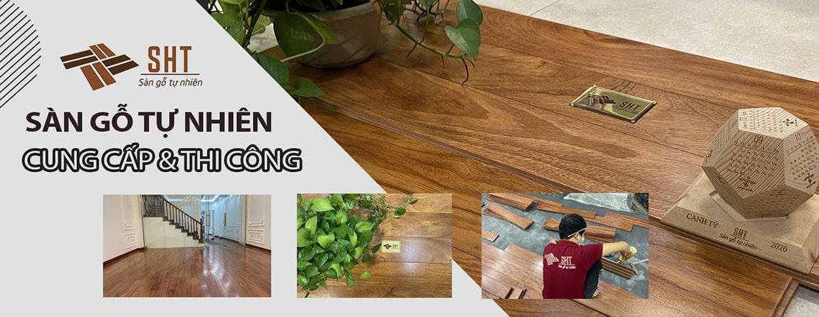Cung cấp thi công sàn gỗ tự nhiên